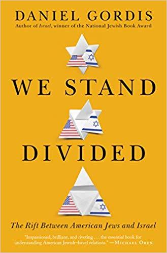 Daniel Gordis: We Stand Divided